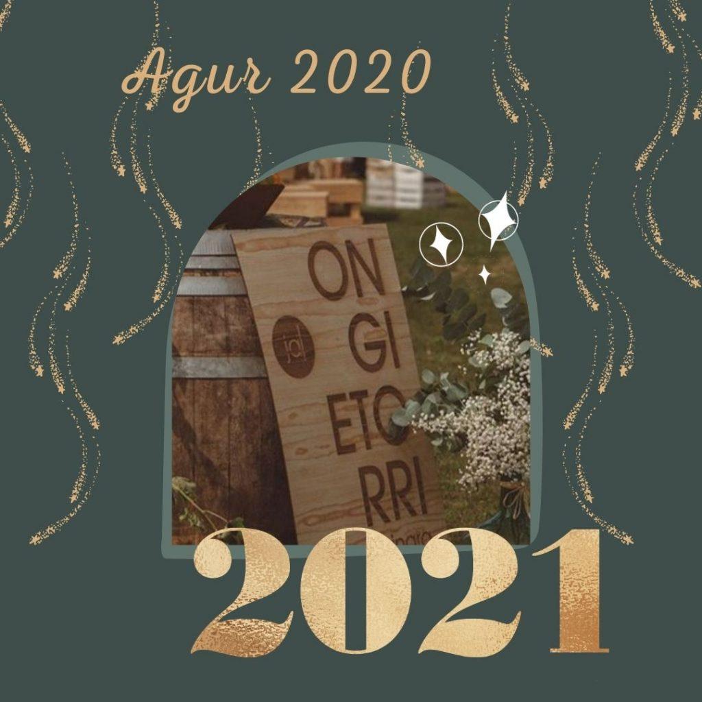 agur 2020 ongi etorri 2021